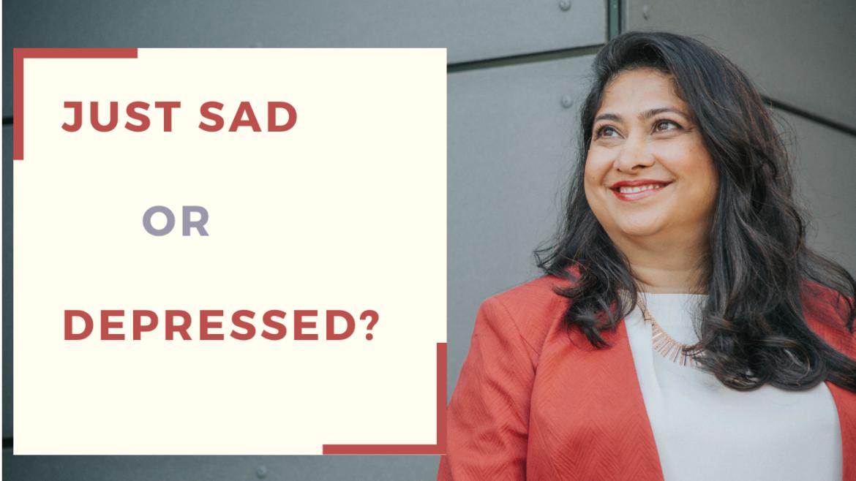 Depressed Or Just Sad
