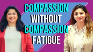 Avoiding Compassion Fatigue