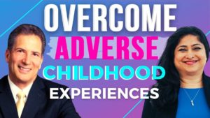 Overcoming Adverse Childhood Experiences