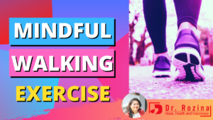 Mindful Walking Exercise