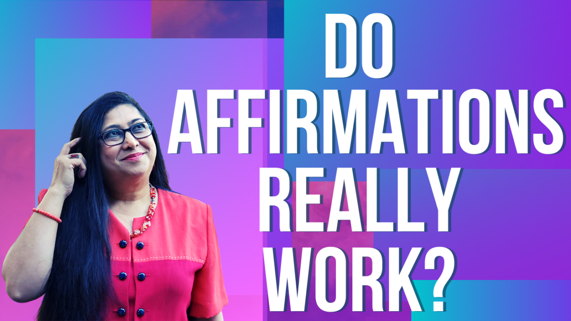 Why Affirmations Fail